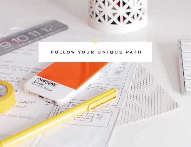 2013_followyouruniquepath