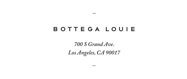 Nubby Twiglet | Bottega Louie, LA