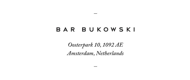 Nubby Twiglet | An Afternoon at Bar Bukowski in Amsterdam